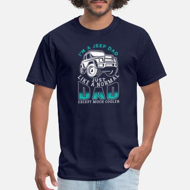 Cool Jeep Cool Jeep Dad - Men's T-Shirt