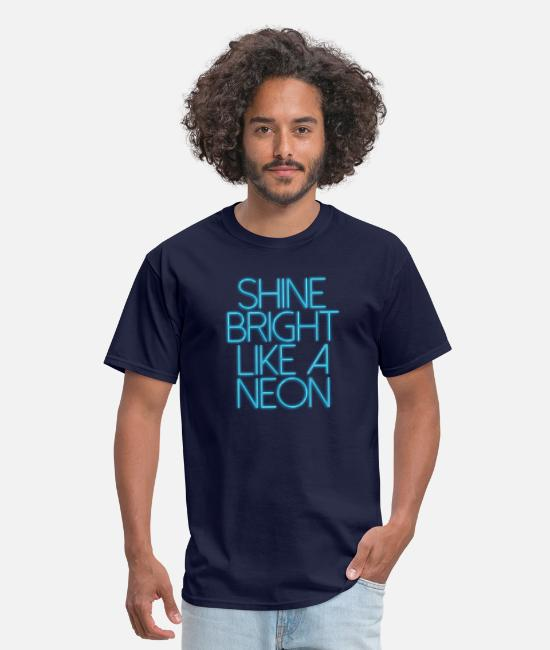 Song T-Shirts - SHINE BRIGHT LIKE A NEON - Men's T-Shirt navy