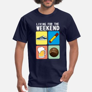 5090a9a8 Ultras LIVING FOR THE WEEKEND (WV) - Men's T-