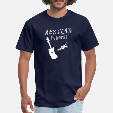 Gently Mexican Funeral Dirk gently band - Men's T-Shirt