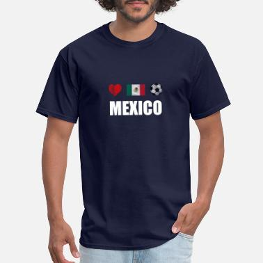 I Love Mexican Sports Mexico Football Mexican Soccer T-shirt - Men's T-Shirt