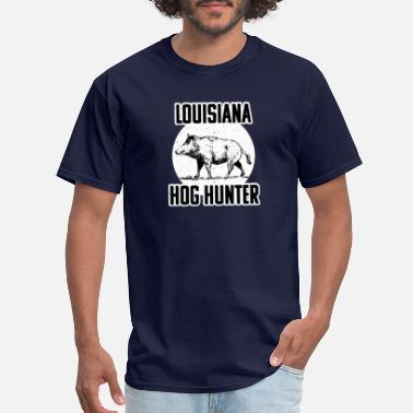Hog Hunting Lousiana Hog Hunting Wild Hog Hunter T-s - Men's T-Shirt