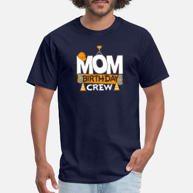 Birthday Gift Mother Mom Crew