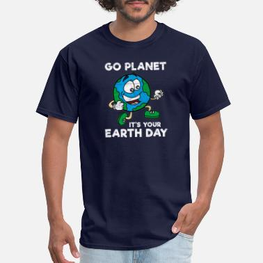 2021 Go Planet It's Your Earth Day - Men's T-Shirt