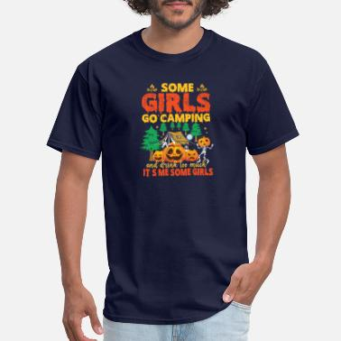 Heat some girls go camping and drink too much it s me s - Men's T-Shirt
