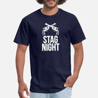 Stag Night Stag Night - Men's T-Shirt
