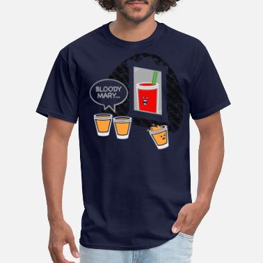 Bloody Marys Bloody Mary - Men's T-Shirt
