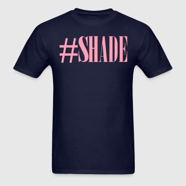 #SHADE - Men's T-Shirt