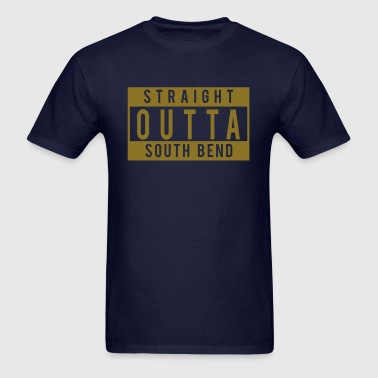 Straight Outta South Bend - Men's T-Shirt