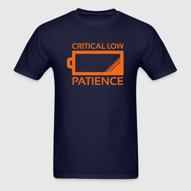 Critical Low Patience - Men's T-Shirt