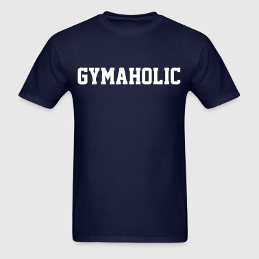 Gymaholic - Men's T-Shirt