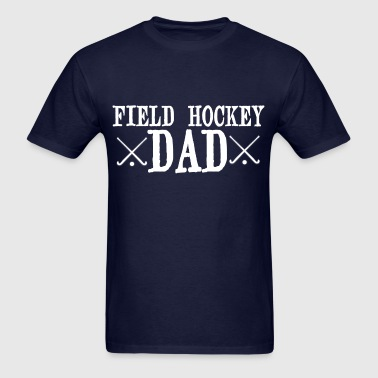 Field Hockey Dad - Men's T-Shirt