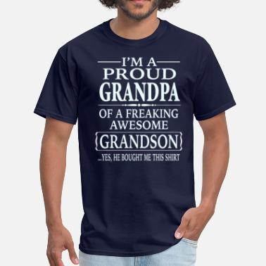 Funny Grandpa Grandson Proud Grandpa Of A Freaking Awesome Grandson - Men's T-Shirt