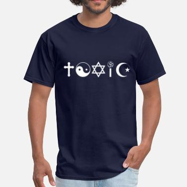 Toxic Religion Is Toxic Freethinker - Men's T-Shirt