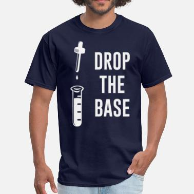 Drop The Base Chemistry Drop the Bass Chemistry Base - Men's T-Shirt