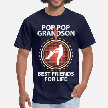 Pop Pop And Grandson Best Friends For Life Pop Pop And Grandson Best Friends For Life - Men's T-Shirt