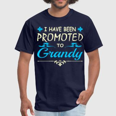 Grandy I Have Been Promoted To Grandy Tshirt - Men's T-Shirt