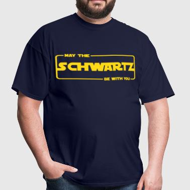 Schwartz be with you (1) - Men's T-Shirt