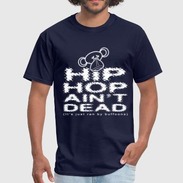 Hip Hop Ain't Dead - Men's T-Shirt