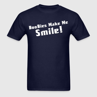 Boobies make me smile! - Men's T-Shirt