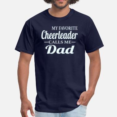 c06c1f52 Cheer Dad Cheerleader Dad - Men's T-Shirt. Men's T-Shirt. Cheerleader  Dad. from $26.49