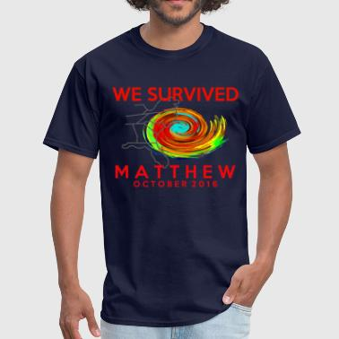 WE SURVIVED MATTHEW  - Men's T-Shirt