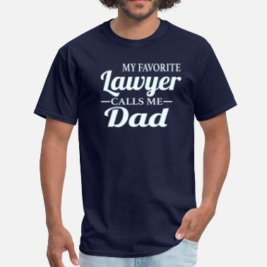 Lawyers Lawyer's Dad - Men's T-Shirt