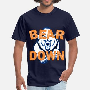 Bear Down Bear Down - Men's T-Shirt