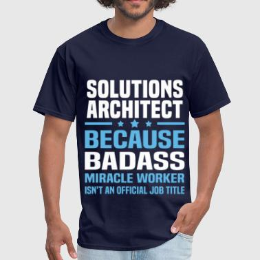 Solutions Architect Solutions Architect - Men's T-Shirt