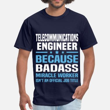 Telecommunications Telecommunications Engineer - Men's T-Shirt