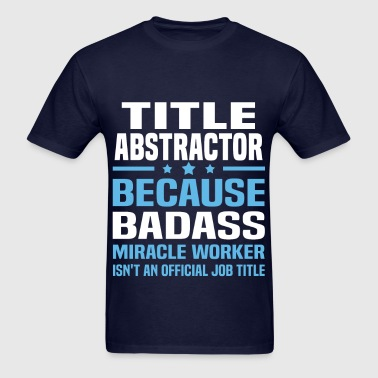 Title Abstractor - Men's T-Shirt