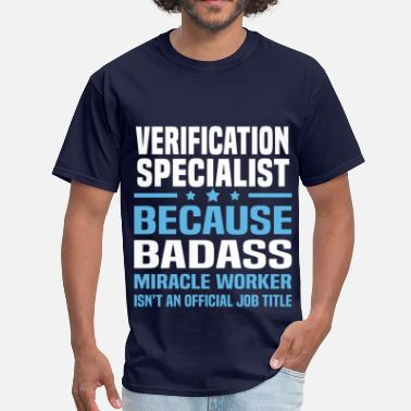 Verification Verification Specialist - Men's T-Shirt