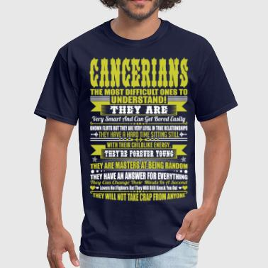 Cancerians Difficult Ones To Understand Zodiac Tee - Men's T-Shirt