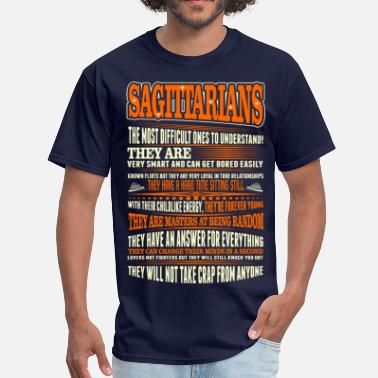 Sagittarius Sagittarians Difficult Ones To Understand Zodiac - Men's T-Shirt