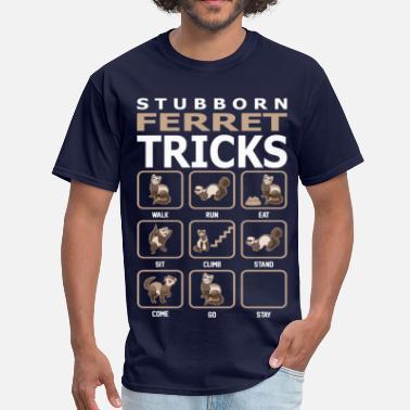 ba041a437 Ferret Stubborn Ferret Tricks Pets Love Funny Tshirt - Men's ...