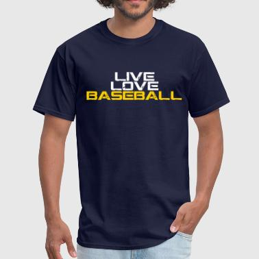 live love baseball - Men's T-Shirt