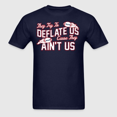 Deflate Us Ain't Us - Men's T-Shirt