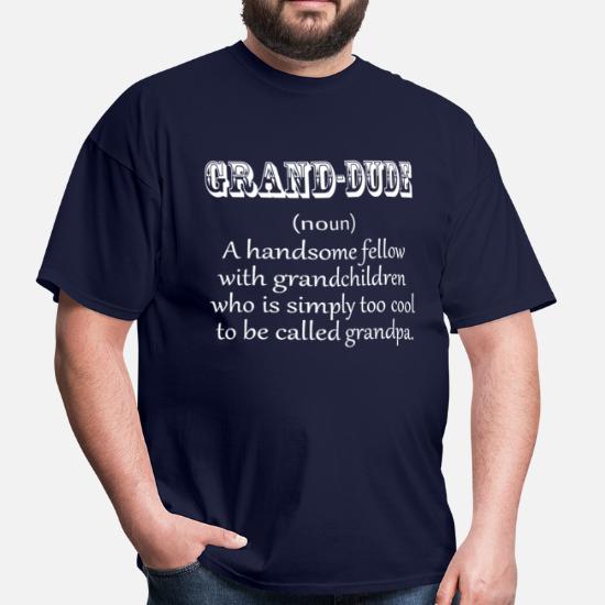 122d07f2c6ff Grand Dude White Grandpa Men's T-Shirt | Spreadshirt