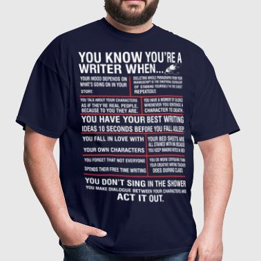 You Know You Are A Writer When - Men's T-Shirt