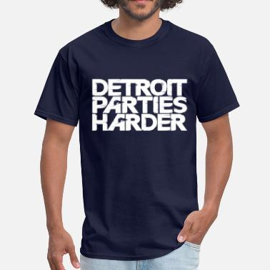 Detroit Parties Harder Detroit Parties Harder - Men's T-Shirt