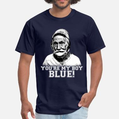 Frank The Tank Quotes Your my boy Blue - Men's T-Shirt