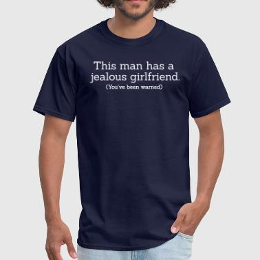 Jealous Girlfriend - Men's T-Shirt