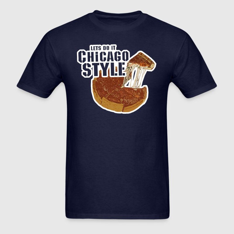 Chicago Style Pizza - Men's T-Shirt