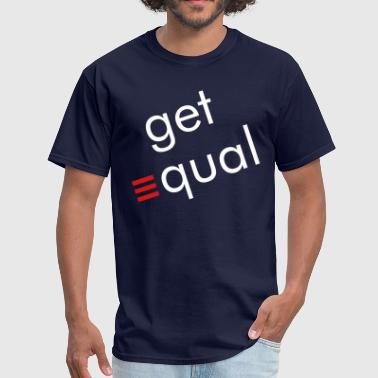 Lgbt Get Equality - Men's T-Shirt