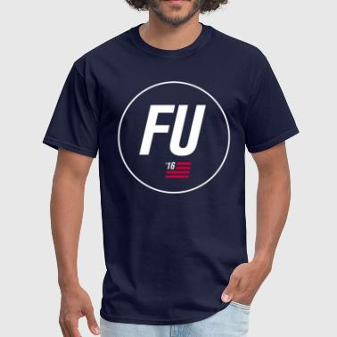 Fu King FU '16 - Men's T-Shirt
