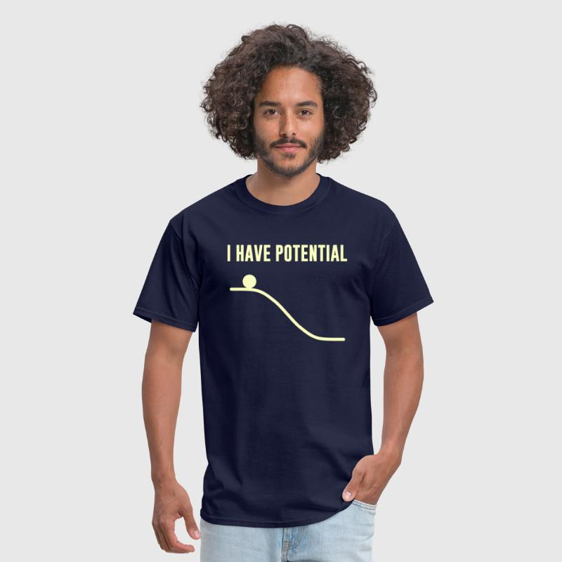 I Have Potential Energy - Men's T-Shirt