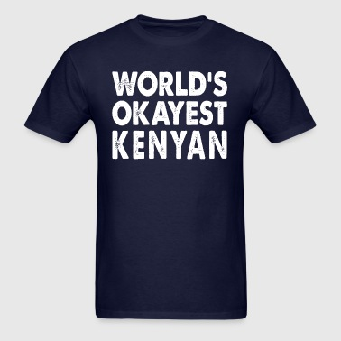 World's Okayest Kenyan Kenya - Men's T-Shirt