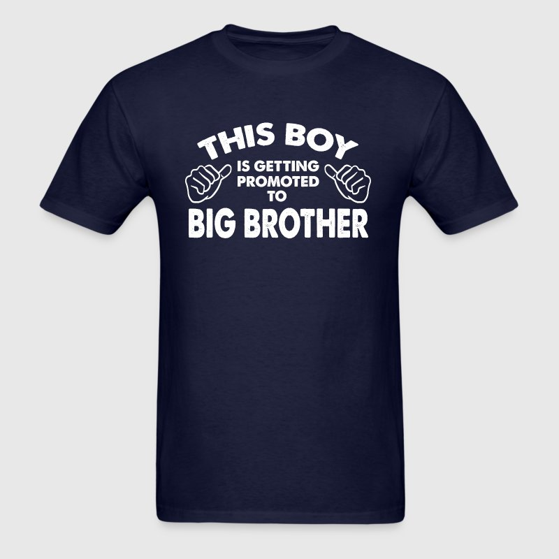 Family-This Boy Is Getting Promoted To Big Brother - Men's T-Shirt