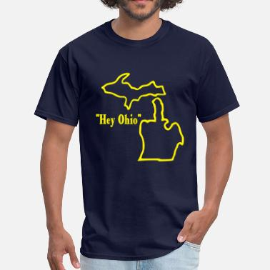 Ohio Hey Ohio! - Men's T-Shirt