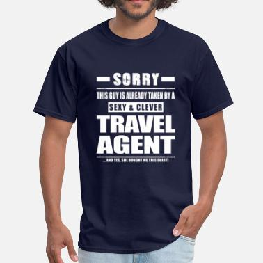 Travel Agent Guy Taken - Travel Agent Shirt Gift - Men's T-Shirt